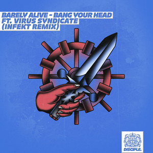 Bang Your Head Ft. Virus Syndicate (INFEKT Remix)
