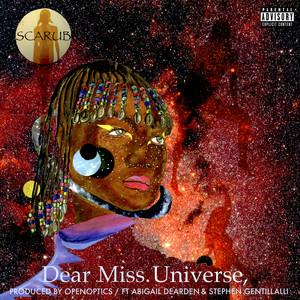 Dear Miss Universe, (feat. Abigail Dearden & Stephen Gentillalli)