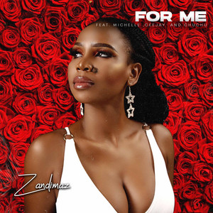 For Me (feat. Michelle, Ceejay & Chuchu)