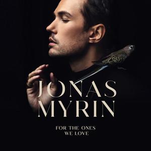 Jonas Myrin – For The Ones We Love (Studio Acapella)