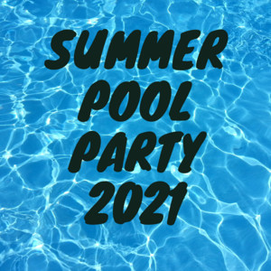 Summer Pool Party 2021 album