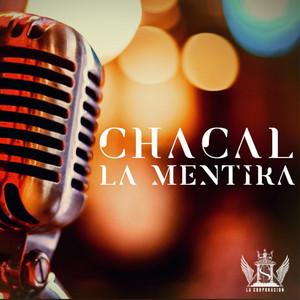 La Mentira by El Chacal