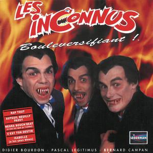 Inconnu, Les