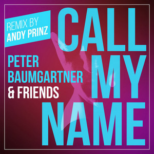 Call My Name - Remix by Andy Prinz