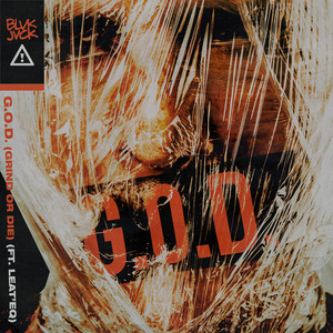 G.O.D. (GRIND OR DIE) [feat. Leat'eq]
