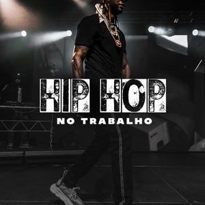 Hip Hop No Trabalho