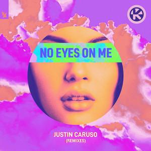 No Eyes on Me (Remixes)