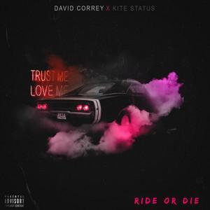 Ride or Die (feat. Kite Status)