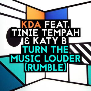 Kda & Tinie Tempah & Katy B - Turn The Music Louder