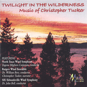 Twilight in the Wilderness, Kt 14/4 by North Texas Wind Symphony