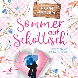 Sommer auf Schottisch (Highland - Liebesroman) Audiobook