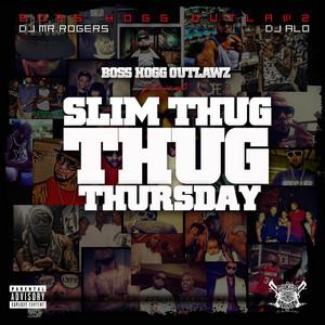 Slim Thug Thursday