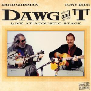 Dawg's Rag - Live by David Grisman, Tony Rice