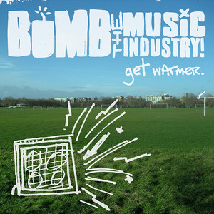 Bomb the Music Industry!