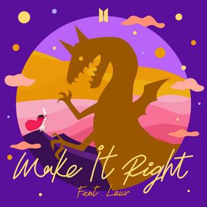Make It Right  - BTS