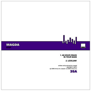 48 Hour Crack In Your Bass by Magda