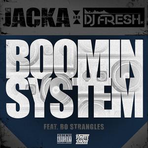 Boomin' System (feat. Bo Strangles) - Single