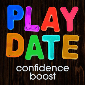 Play Date - Confidence Boost