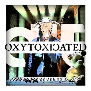 Oxytoxicated - Radio Edit by Iditi