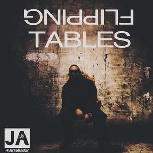 Jarred AllStar - Flipping Tables