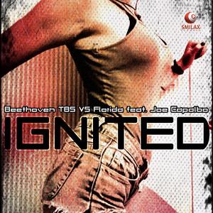 Ignited