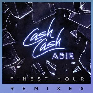 Finest Hour (feat. Abir) [Remixes]