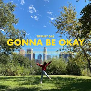 Gonna Be Okay