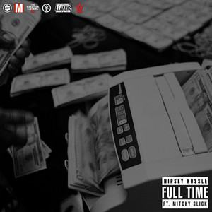 Full Time (feat. Mitchy Slick)