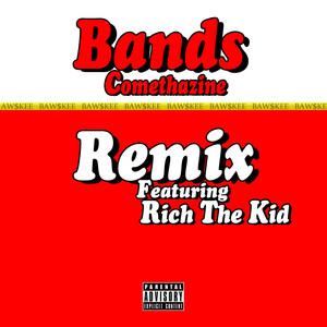 Bands (feat. Rich The Kid) [Remix]