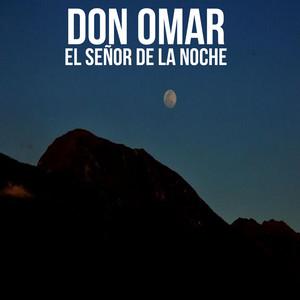 El Señor de la Noche by Don Omar