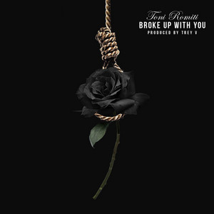 Broke Up With You