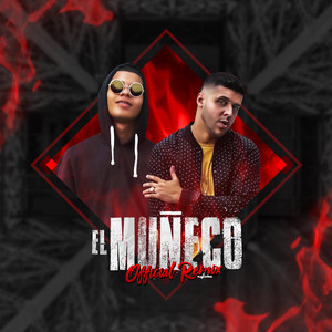 Muñeco (Remix) [feat. El Boza]