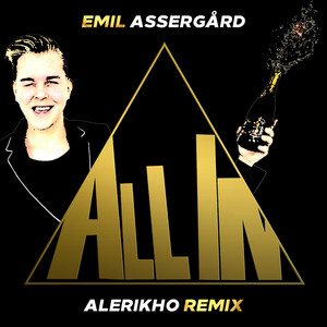 All In (Alerikho Remix)