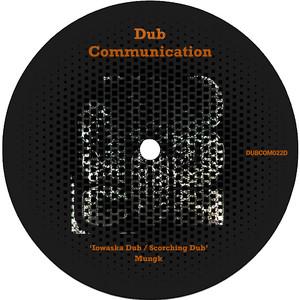Iowaska Dub / Scorching Dub