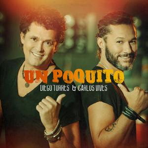 Un Poquito by Diego Torres, Carlos Vives