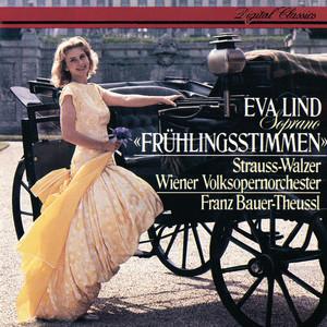 Frühlingsstimmen, Op.410 by Johann Strauss II, Eva Lind, Vienna Volksoper Orchestra, Franz Bauer-Theussl