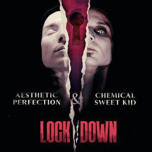 Lockdown by Aesthetic Perfection, Chemical Sweet Kid