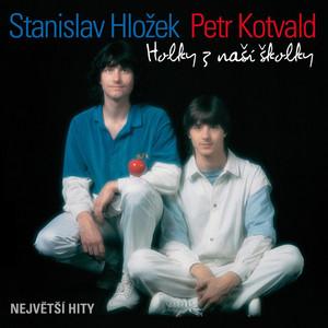 Petr Kotvald - Holky Z Naší Školky (Největší Hity)