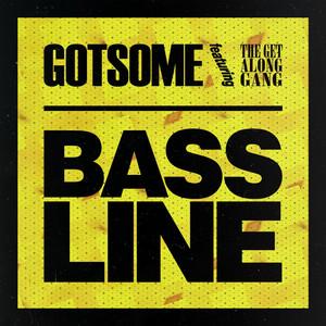Gotsome – bassline (Acapella)