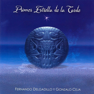 Primer Estrella de la Tarde - Fernando Delgadillo