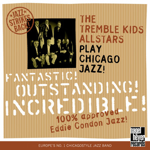 Fantastic! Outstanding! Incredible! (100 % Approved Eddie Condon Jazz) album