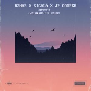 Runaway (with Sigala & JP Cooper) [Weird Genius Remix]
