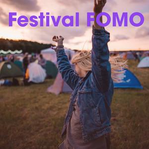 Festival FOMO