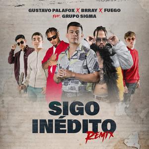 Sigo Inédito (Remix)