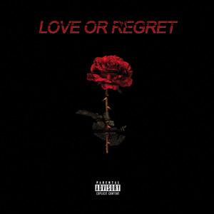 Love or Regret