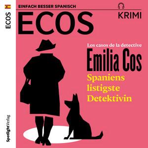 Los casos de la detective Emilia Cos (Spaniens listigste Detektivin) Audiobook