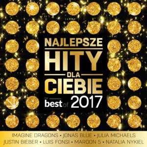 Najlepsze hity dla Ciebie - The Best Of 2017