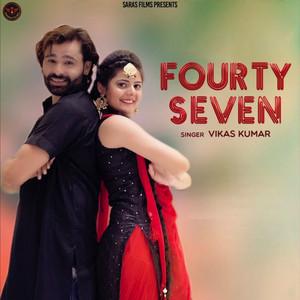 Fourty Seven