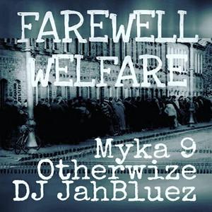 Farewell Welfare