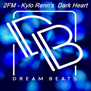Kylo Renn's Dark Heart - Original Mix cover art